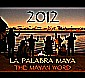 Documental 2012 La Palabra Maya