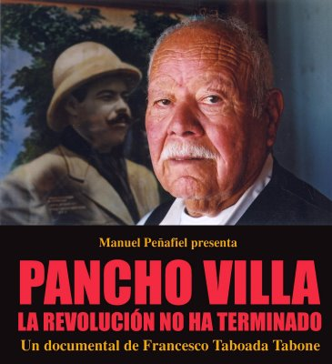 Pancho Villa: la revolucin no ha terminado 
